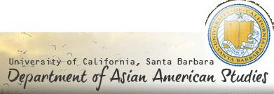 Department of Asian American Studies - UC Santa Barbara